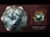 Strange World (official audio) - Maiden uniteD