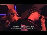 EdWin + Maestro A-Sid Live @ 25.09.2005, Revolution, С-Пб