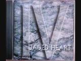 JADED HEART LIVE AND LET DIE