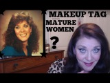 Makeup Tag for Mature Women (by Donnas Mature Life)