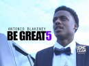 Be Great Ep 5 Antonio Blakeney Mr Basketball