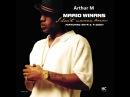 Mario Winans ft PDiddy I Don't Wanna Know Arthur M Remix