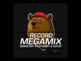 Record Megamix by DimastOFF vs Starsky &amp Hutch -- Radio Record (29.01.2014)
