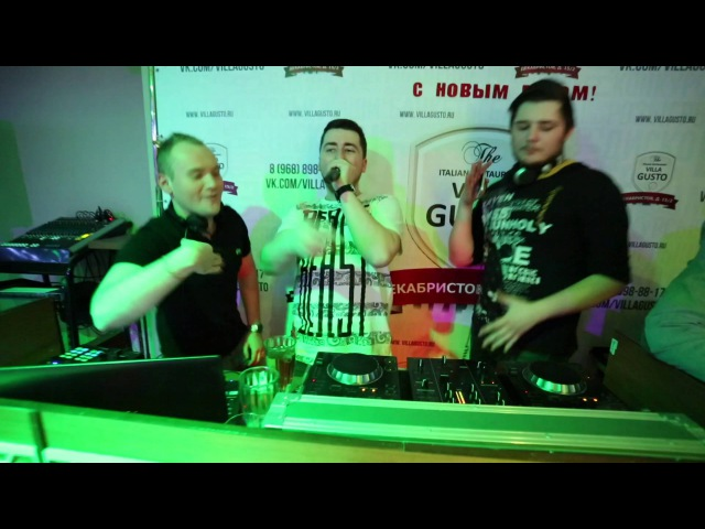 Villa gusto 8,9 January DJ'S KRUPNOV\STEFAN GOBANO\ALL INCLUSIVE\VLAD VEGA MC PASHA RIGHT