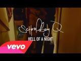SchoolBoy Q - Hell Of A Night (Explicit)