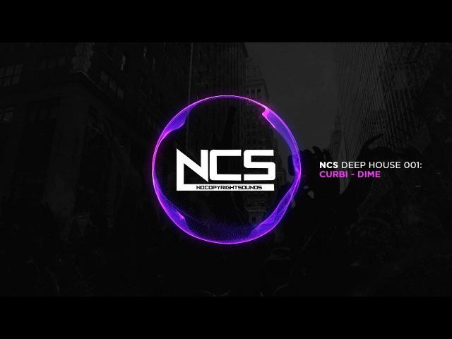 Curbi - Dime [NCS Release]
