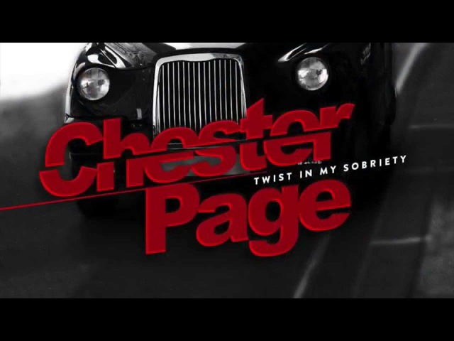 CHESTER PAGE - Twist in my sobriety (Teaser)