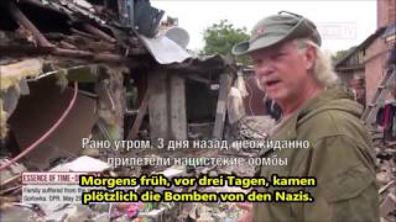 Ein Amerikaner berichtet aus Ostukraine über Verbrechen der Kiewer Nazis