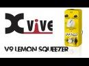 Xvive V9 Lemon Squeezer Compressor Pedal Demo