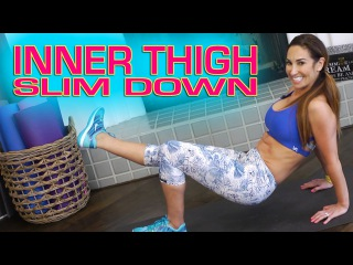 Inner Thigh Slim Down | Natalie Jill