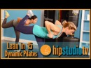 Lean in 15: Dynamic Pilates Workout for Weight Loss- Hip Studio