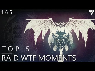 Destiny: Top 5 KINGS FALL RAID WTF Moments & Glitches / Episode 165