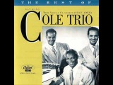 Nat King Cole Trio. I Miss You So