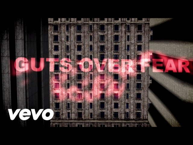 Eminem, Sia - Guts Over Fear (Official Lyric Video)