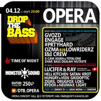 04/12 DROP THE BASS: OPERA
