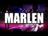MARLEN - Девочка (live 27 02 2016)