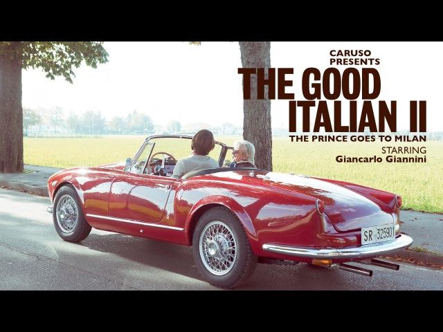 Caruso presents The Good Italian II - The Prince goes to Milan - starring Giancarlo Giannini