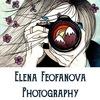 PHOTOGRAPHER ELENA FEOFANOVA