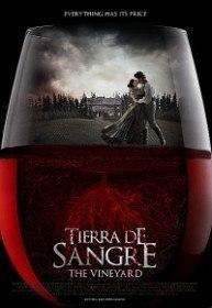 Виноградник / Tierra De Sangre (2014)