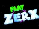 ZerX Play 4,0