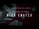 Человек в высоком замке (1 сезон, 2015) - Трейлер с Comic-Con