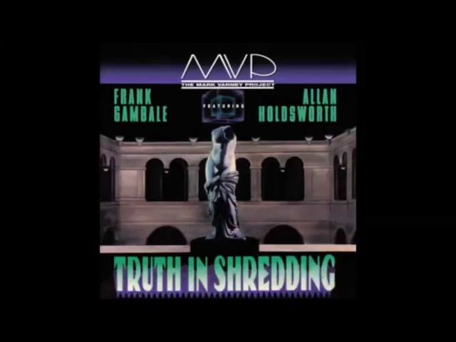 The Mark Varney Project (MVP) - Truth in Shredding [full album, 1990]