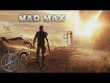 Mad Max Прохождение На Русском Часть 1 — Дикарь (60 fps)