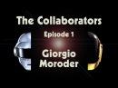 Daft Punk | Random Access Memories | The Collaborators: Giorgio Moroder