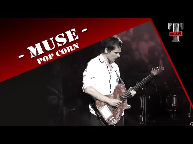 MUSE Pop Corn (Taratata Oct. 2009)