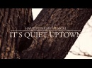 """""""It's Quiet Uptown"""" from HAMILTON (Musicality Cover)"""