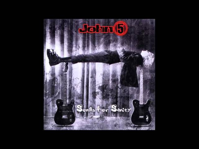 John 5 -- Songs for Sanity (2005) [Full Album]