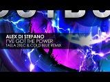 Alex Di Stefano - I've Got The Power (Talla 2XLC vs Cold Blue Remix)