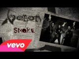 VENOM - Smoke ( From The Very Depths-2015)