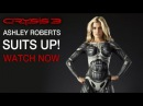 Crysis 3 | Ashley Roberts A New Prophet: Behind The Scenes