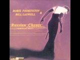 Boris Feoktistov &amp Bill Laswell -- Russian Chants Parastas ~Ambient Mix~ (Full Album)