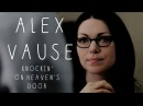 Alex Vause || Knockin' On Heaven's Door || OITNB