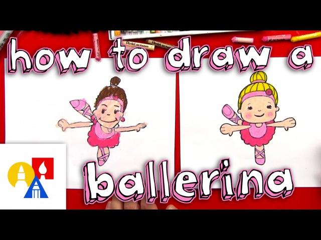 How To Draw A Cartoon Ballerina
