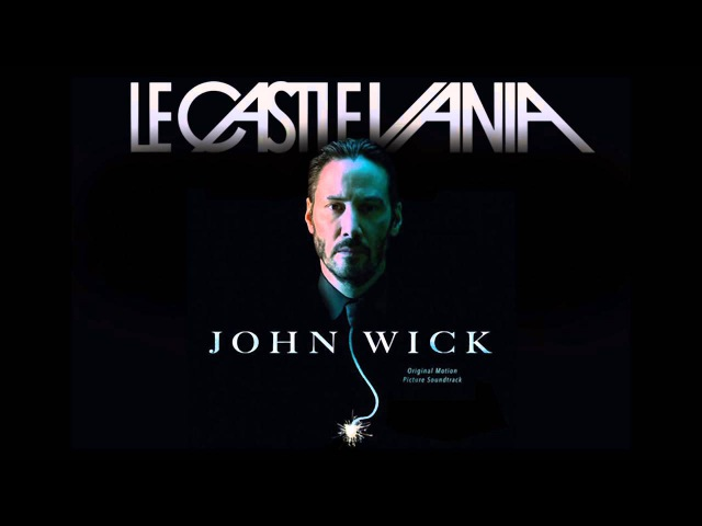 Le Castle Vania LED Spirals Extended Full Length Version from the movie John Wick Official