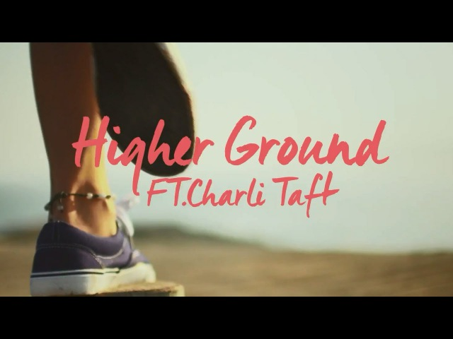 Blonde Higher Ground feat Charli Taft Official Video