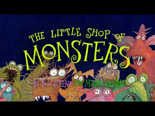 Трейлер к книге THE LITTLE SHOP OF MONSTERS by R.L. Stine and Marc Brown