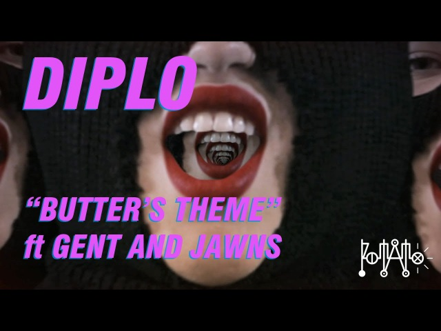DIPLO BUTTER'S THEME ft GENT JAWNS (OFFICIAL MUSIC VIDEO)