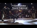 7 Commandoz vs Found Carnival [final] .stance Freestyle Session 2015 x