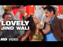 Fugly Lovely Jind Wali Video Song Prashant Vadhyar