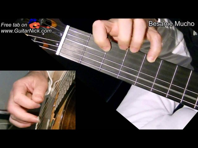 BESAME MUCHO: Fingerstyle Guitar Lesson TAB by GuitarNick