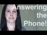 How to Answer the Phone American English Pronunciation, 1 of 2