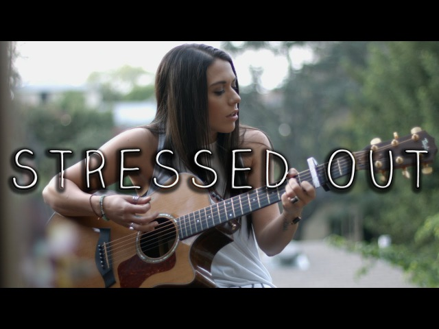 Twenty One Pilots Stressed Out Alyssa Poppin Acoustic Cover