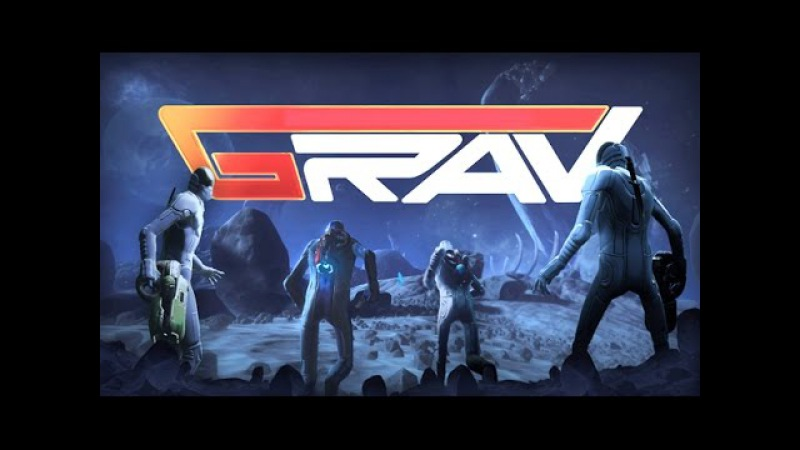 GRAV - EXPLORE BUILD DANCE SURVIVE