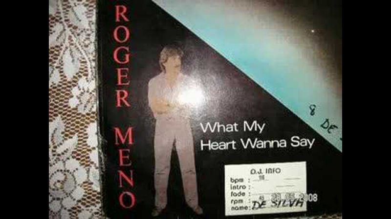 What My Heart Wanna Say 12 Roger Meno 1986 Euro Disco