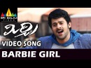 Mirchi Songs Barbie Girl Video Song Latest Telugu Video Songs Prabhas Richa