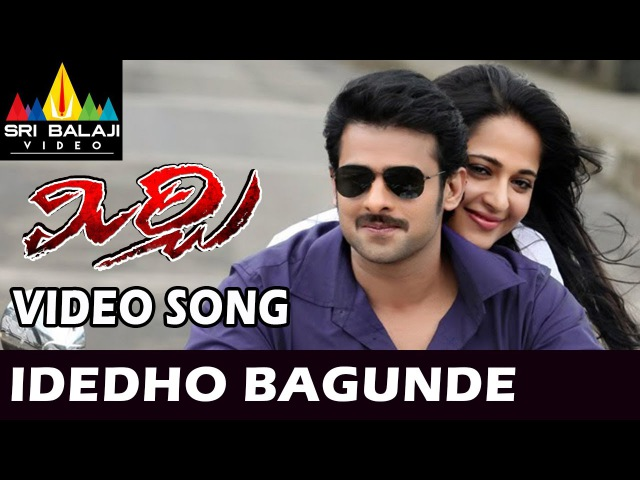 Mirchi Songs Idedo Bagundi Video Song Latest Telugu Video Songs Prabhas Anushka